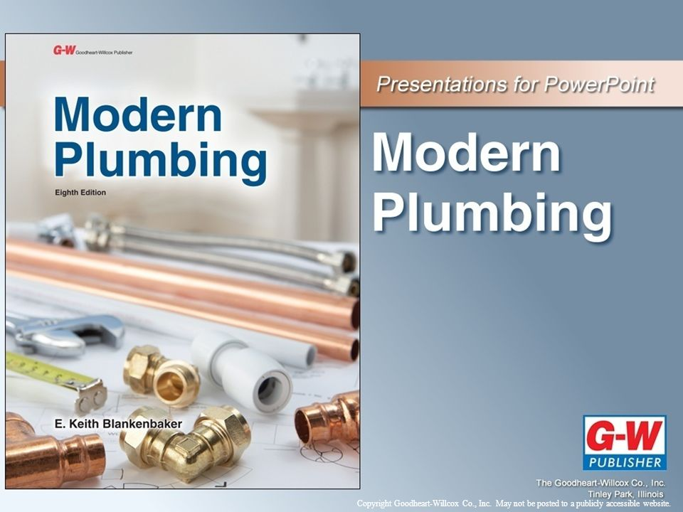 Contents Section 1—Introduction to Plumbing Section 2—Plumbing Systems Section 3—Plumbing System Design and Installation Section 4—Plumbing Services Section 5—Career Development and Plumbing History