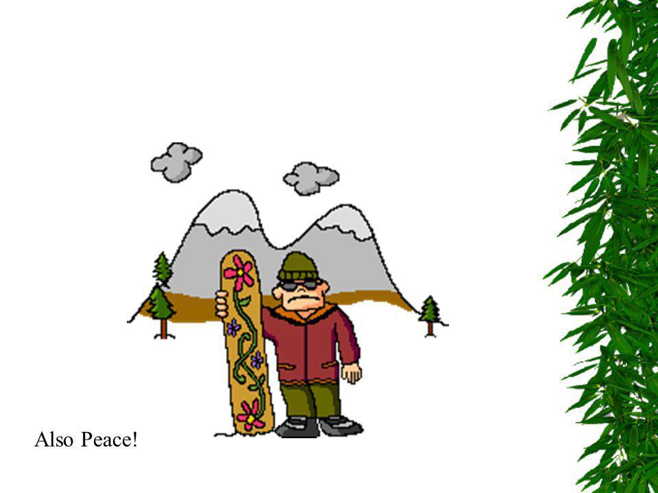 Also Peace!