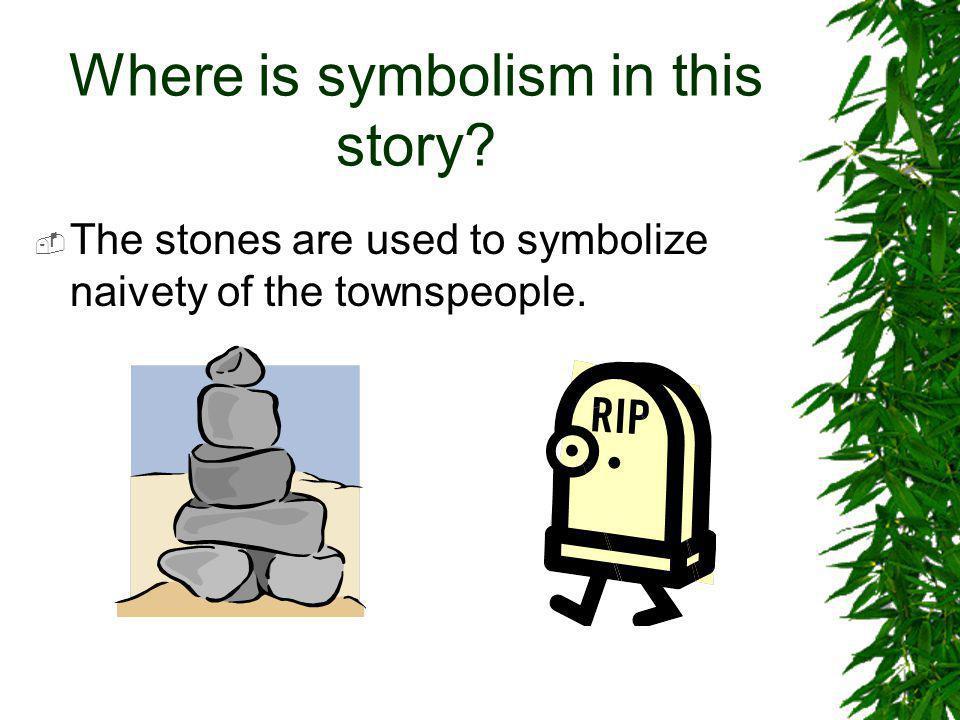 Symbolism in Film  Symbolism is also used in film.