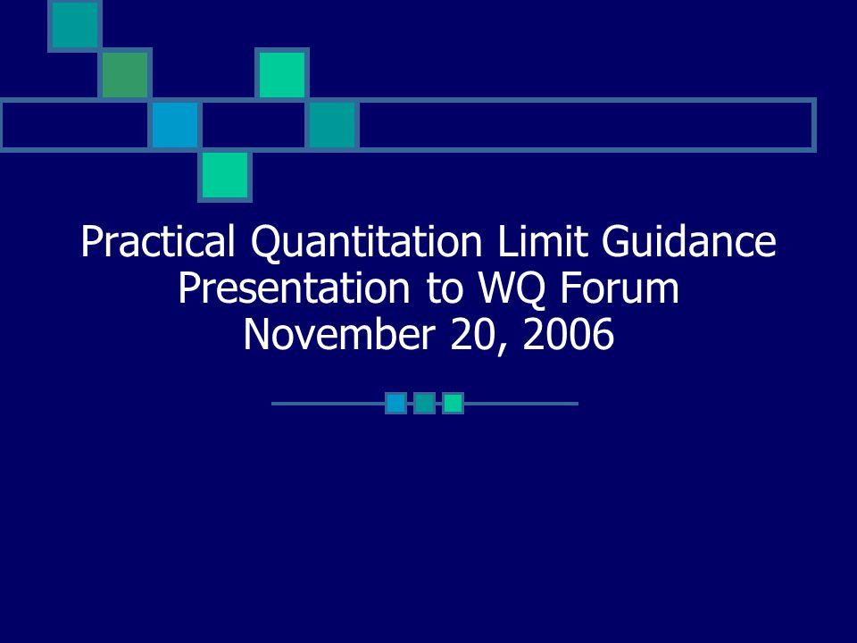 Genesis of PQL Guidance 2003 WQCC Revisions to Reg.