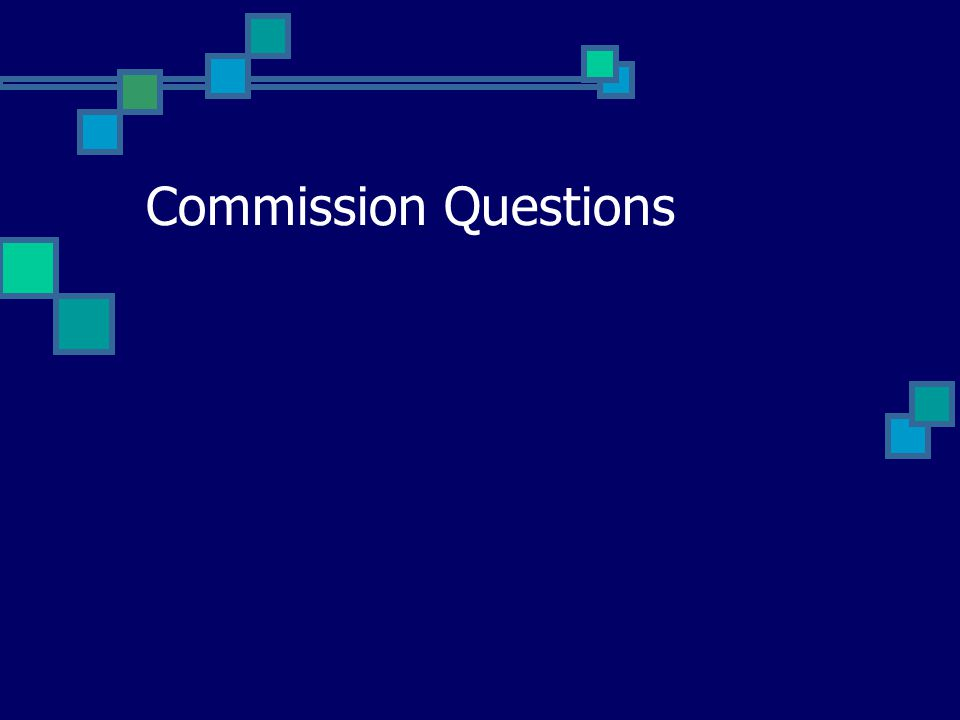 Commission Questions