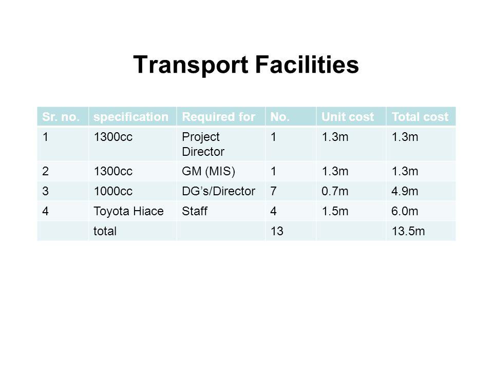 Transport Facilities Sr.