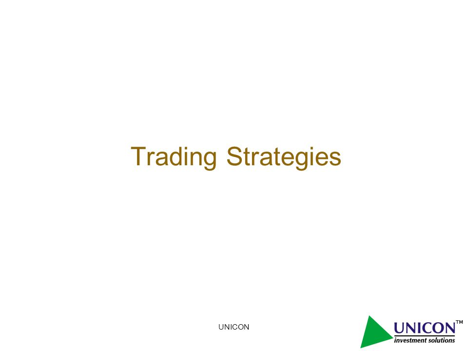 UNICON Trading Strategies