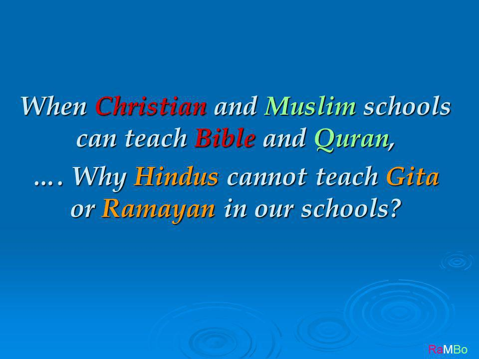 RaMBo When Christian and Muslim schools can teach Bible and Quran, ….