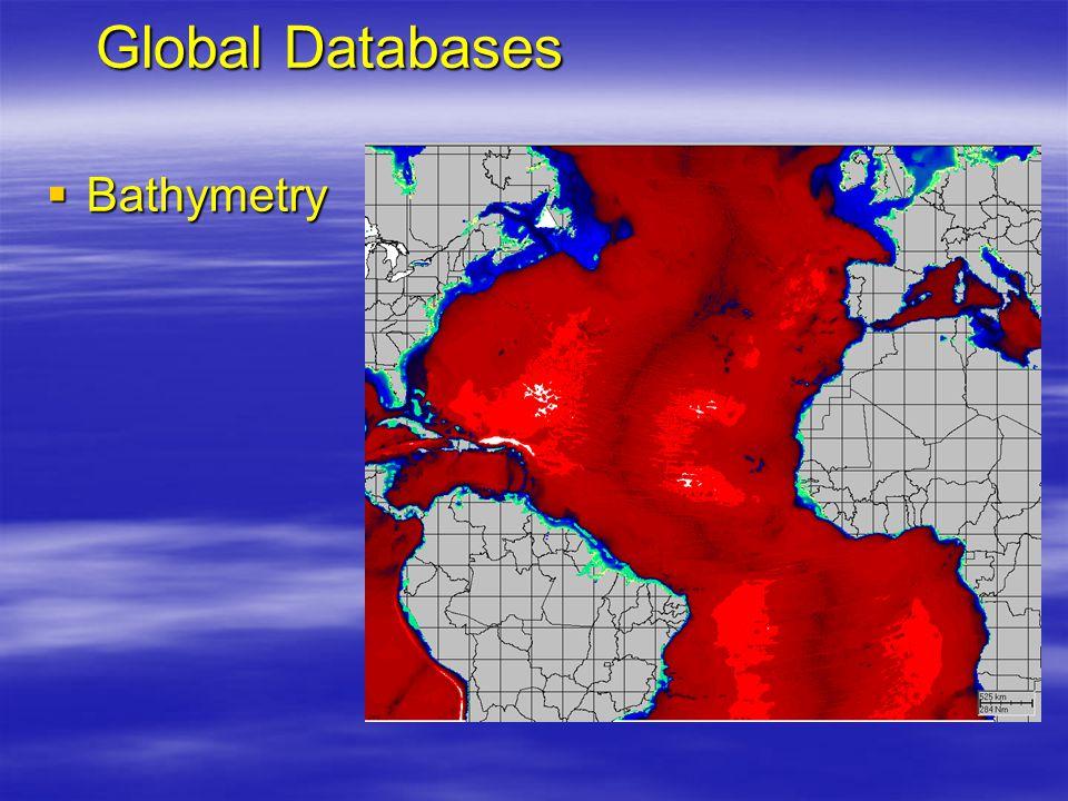 Global Databases  Bathymetry