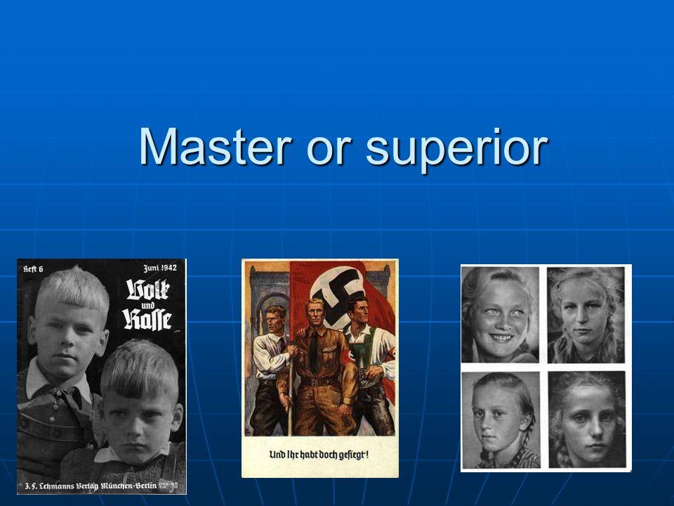 Master or superior