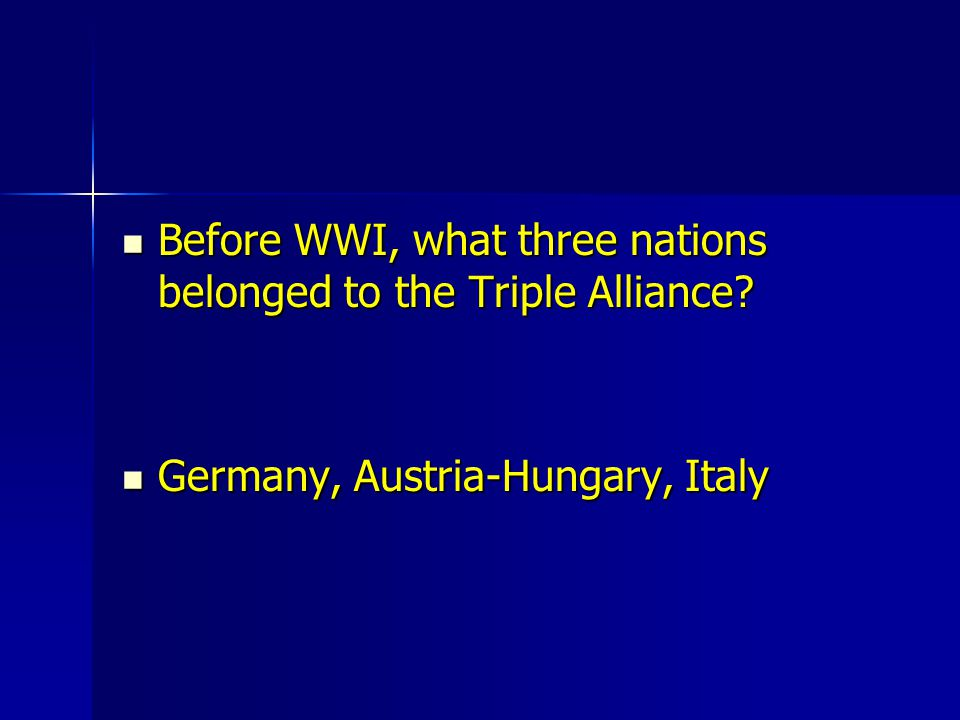 The Central Powers included: The Central Powers included: Germany, Austria-Hungary and the Ottoman Empire