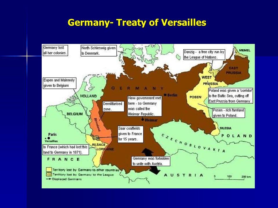 Germany- Treaty of Versailles Germany- Treaty of Versailles