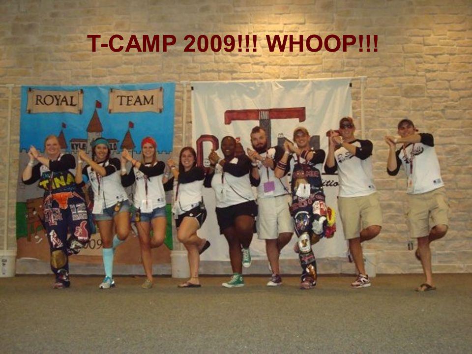 T-CAMP 2009!!! WHOOP!!!