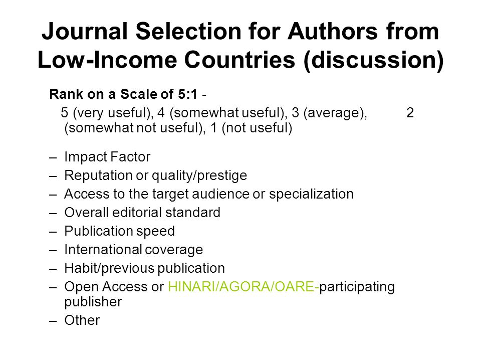 Journal Selection for Authors from Low-Income Countries (discussion) Rank on a Scale of 5:1 - 5 (very useful), 4 (somewhat useful), 3 (average), 2 (so
