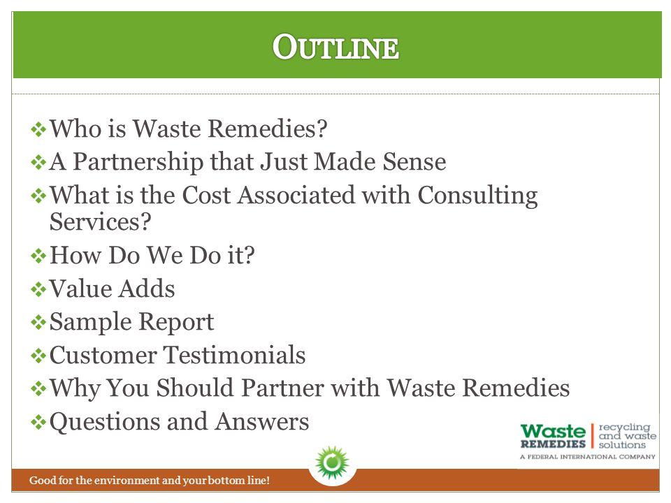  Who is Waste Remedies.