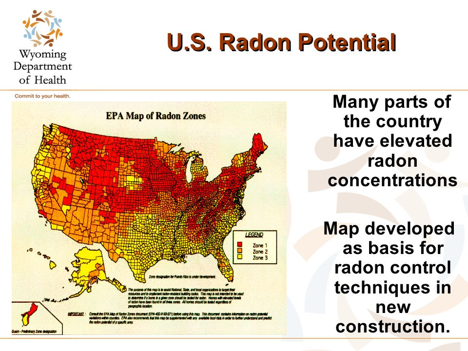 U.S. Radon Potential Many parts of the country have elevated radon concentrations Map developed as basis for radon control techniques in new construct