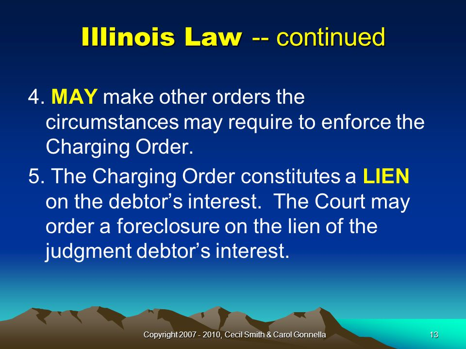 Illinois Law -- continued 4.