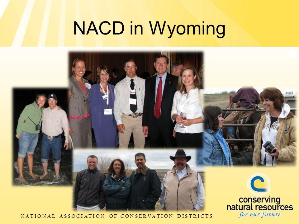 N A T I O N A L A S S O C I A T I O N O F C O N S E R V A T I O N D I S T R I C T S NACD in Wyoming