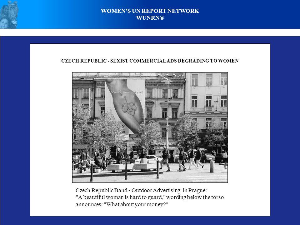 WOMEN'S UN REPORT NETWORK WUNRN® CZECH REPUBLIC - SEXIST COMMERCIAL ADS DEGRADING TO WOMEN Czech Republic Band - Outdoor Advertising in Prague: