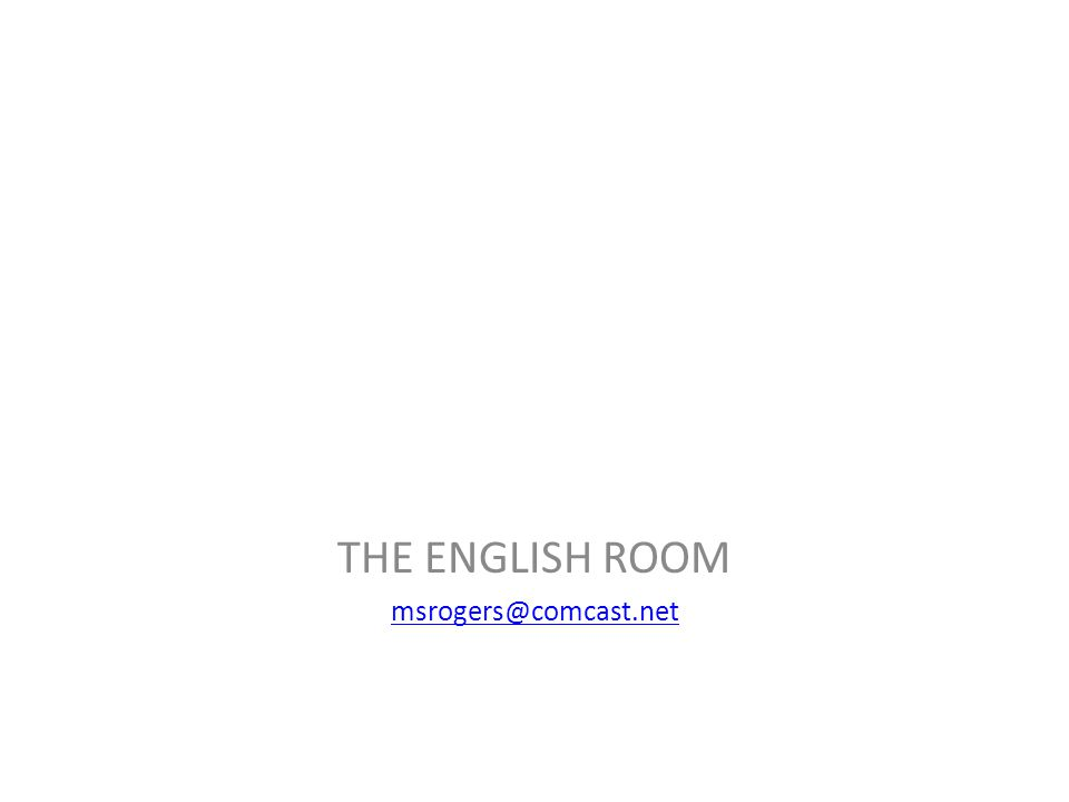 THE ENGLISH ROOM msrogers@comcast.net