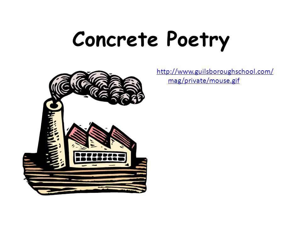 Concrete Poetry http://www.guilsboroughschool.com/ mag/private/mouse.gif