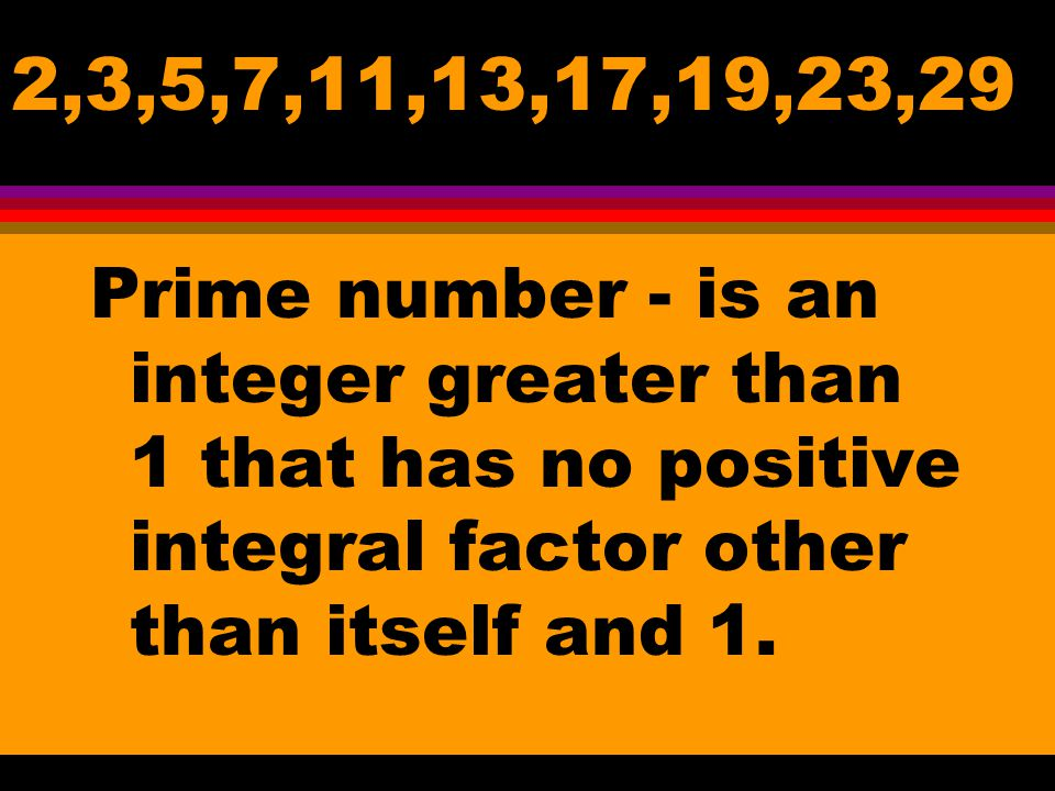 The greatest integer that is a factor of all the given integers. GREATEST COMMON FACTOR