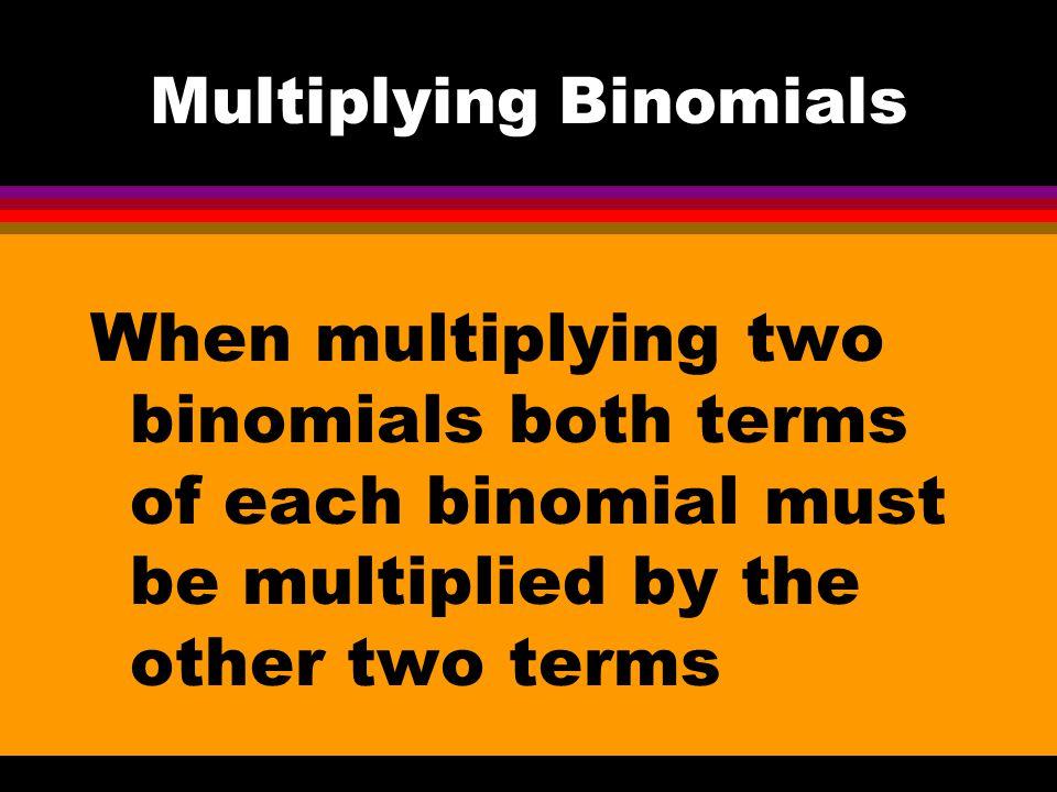 11-4 Multiply Two Binomials