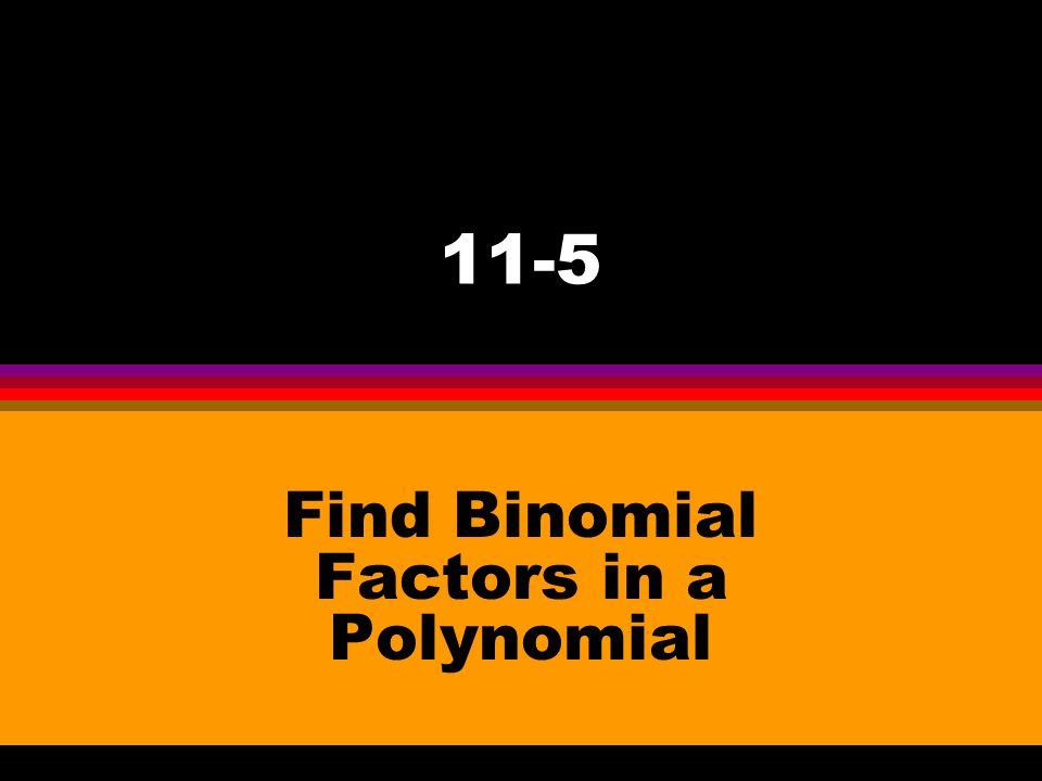 Example: (x + 6)(x +4) l F – x ▪ x l O – x ▪ 4 l I – 6 ▪ x l L – 6 ▪ 4