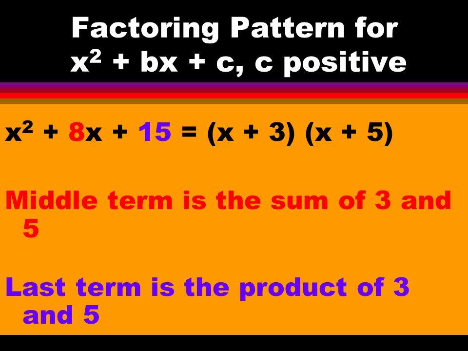 11-7 Factor Trinomials