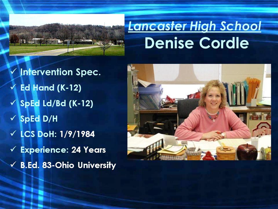 Lancaster High School Denise Cordle Intervention Spec.