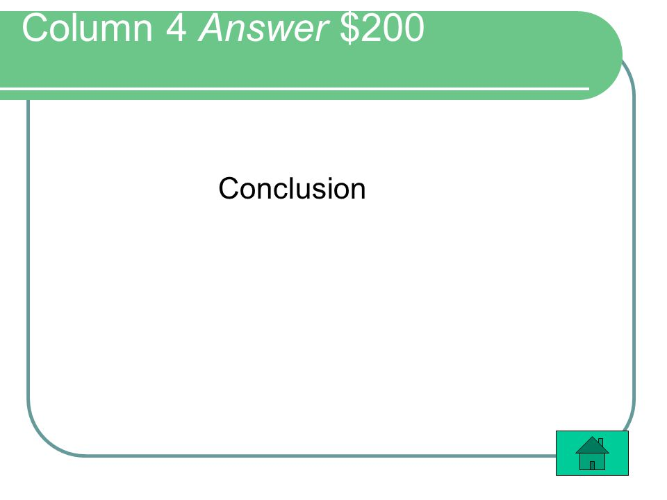 Column 4 Answer $200 Conclusion