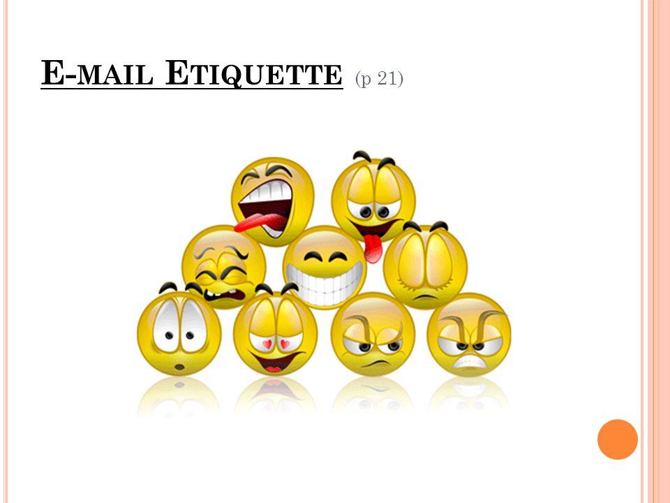 E- MAIL E TIQUETTE (p 21)