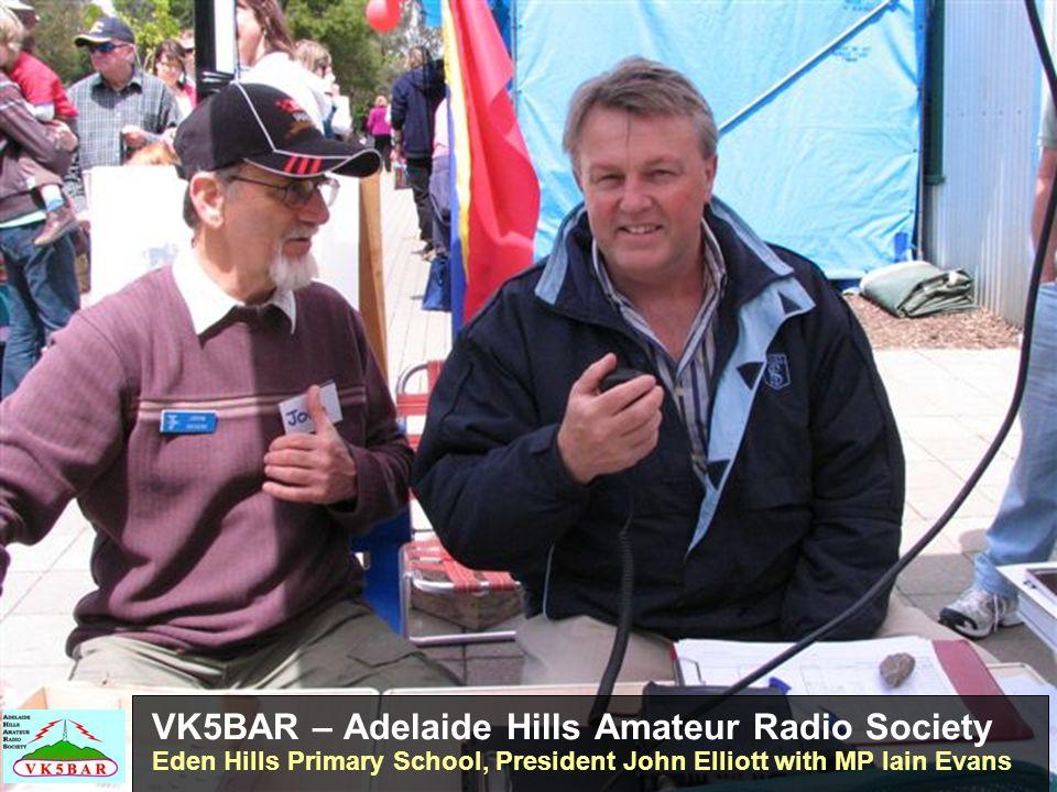 VK5BAR – Adelaide Hills Amateur Radio Society Eden Hills Primary School, President John Elliott with MP Iain Evans