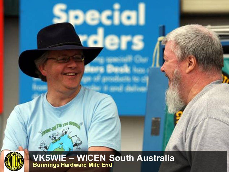 VK5WIE – WICEN South Australia Bunnings Hardware Mile End