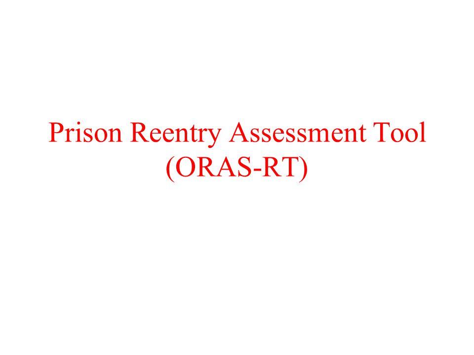 Prison Reentry Assessment Tool (ORAS-RT)