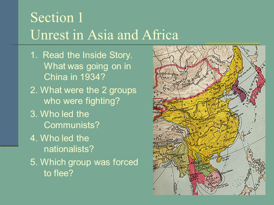 Section 1 Unrest in Asia and Africa 1.Read the Inside Story.