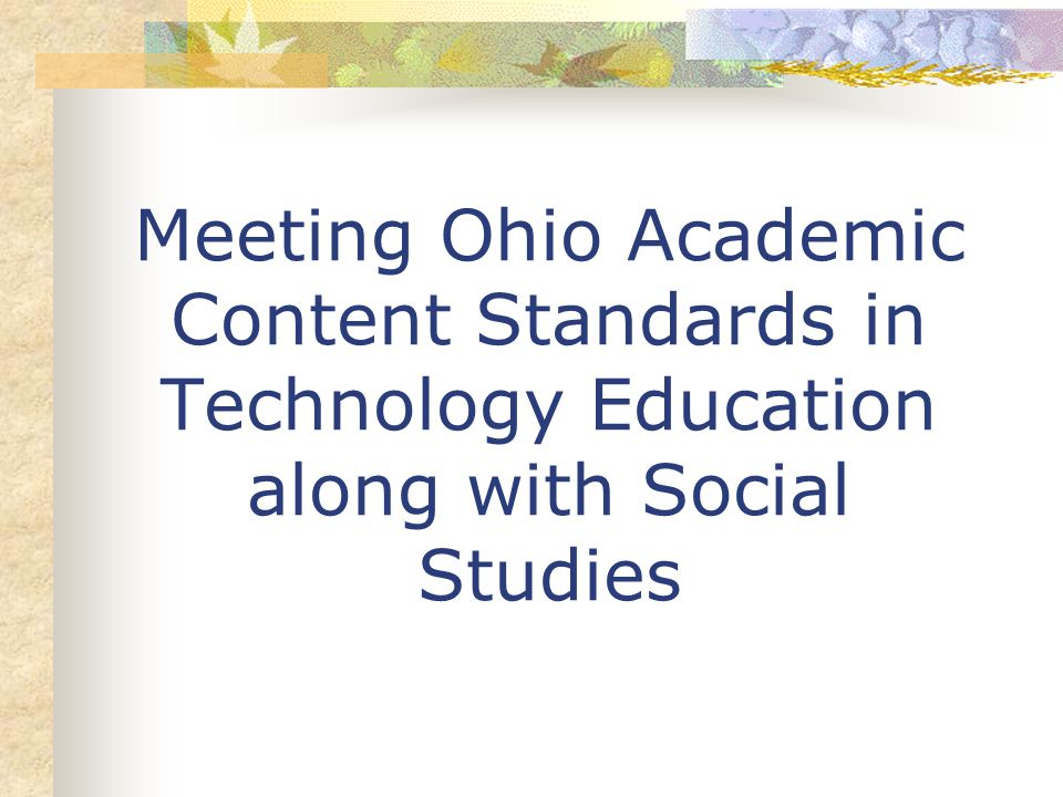 Meeting Ohio Academic Content Standards in Technology Education along with Social Studies