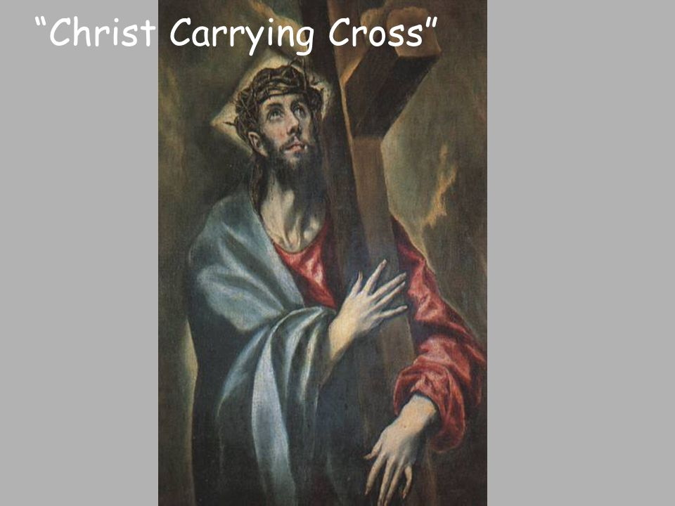 Christ Carrying Cross