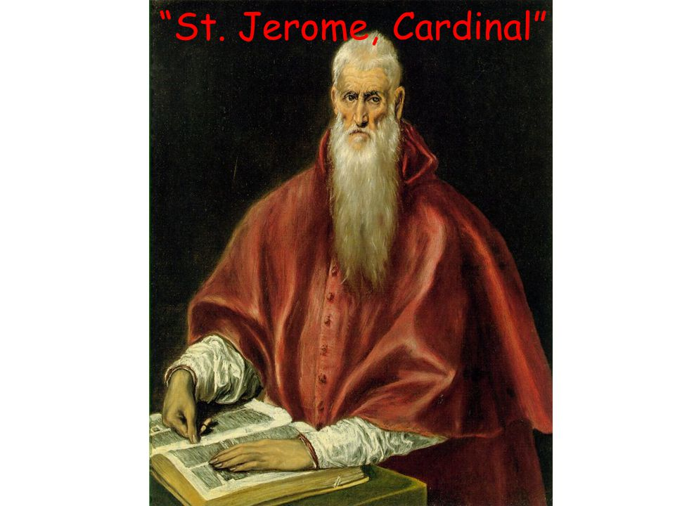 St. Jerome, Cardinal