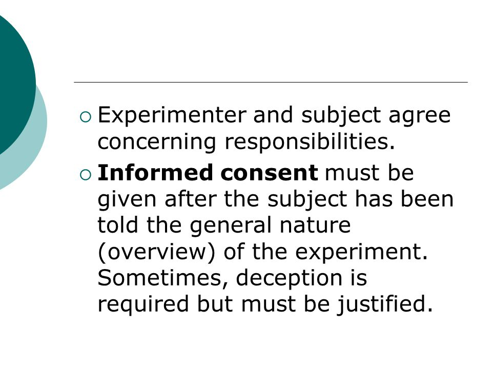  Experimenter and subject agree concerning responsibilities.