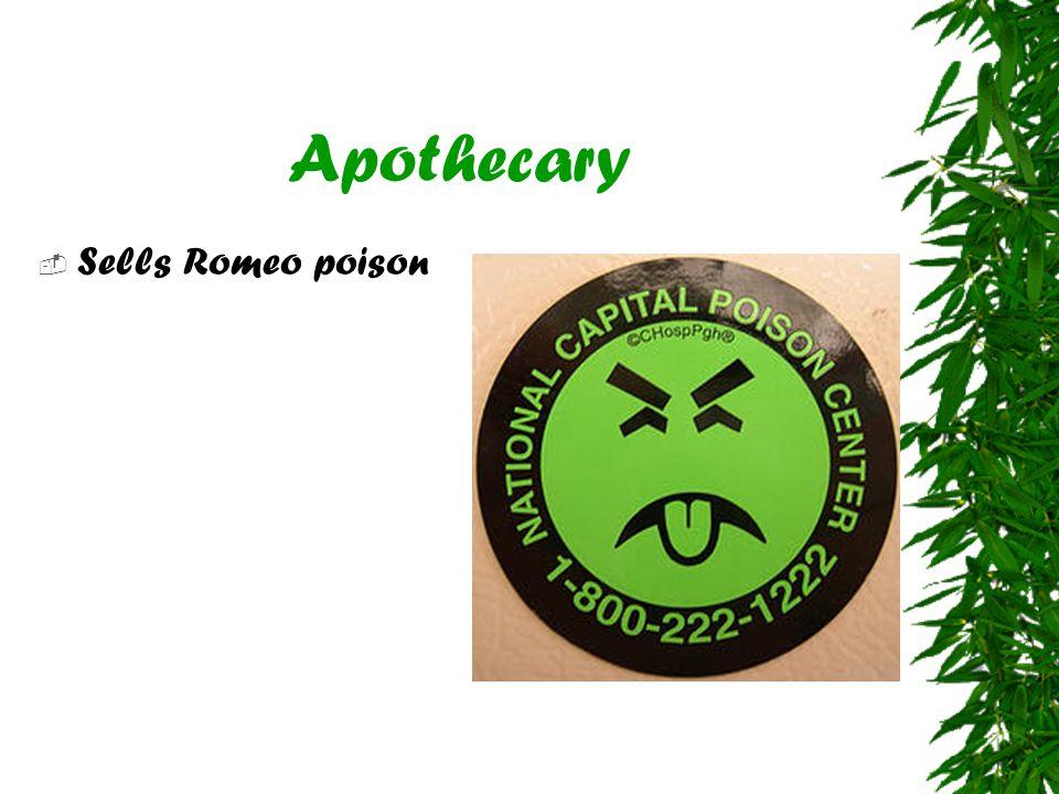 Apothecary  Sells Romeo poison