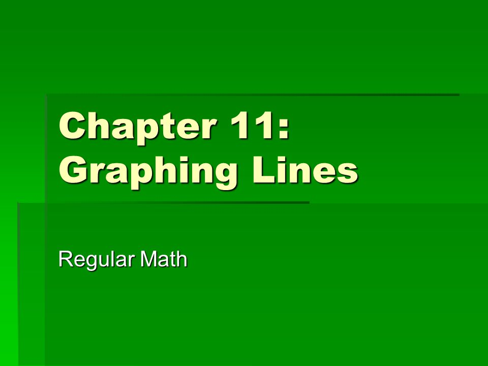 Section 11.1: Graphing Linear Equations  A linear equation is an equation whose solutions fall on a line on the coordinate grid.