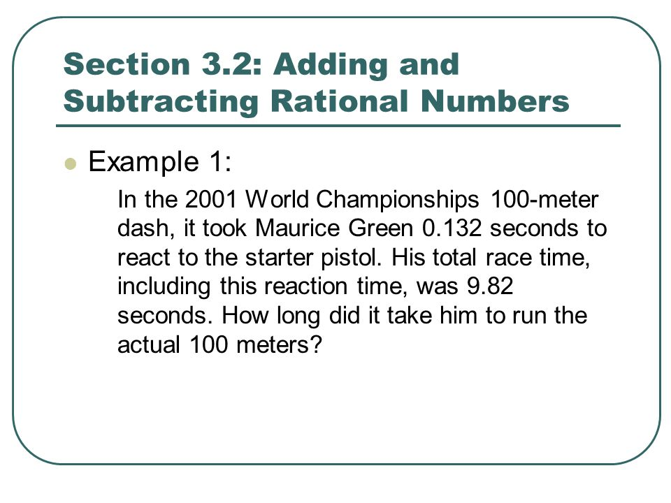 Section 3.4: Dividing Rational Numbers A number and its reciprocal have a product of 1.