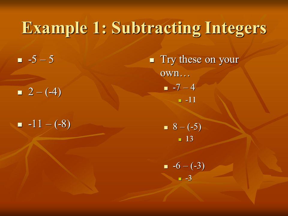 Try these on your own… x – 3 = -6 x – 3 = -6 x = -3 x = -3 -5 + r = 9 -5 + r = 9 r = 14 r = 14 -6 + 8 = n -6 + 8 = n n = 2 n = 2 Z + 6 = -3 Z + 6 = -3 z = -9 z = -9