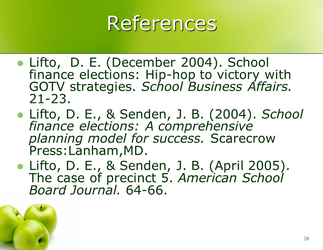 26 References Lifto, D. E. (December 2004).
