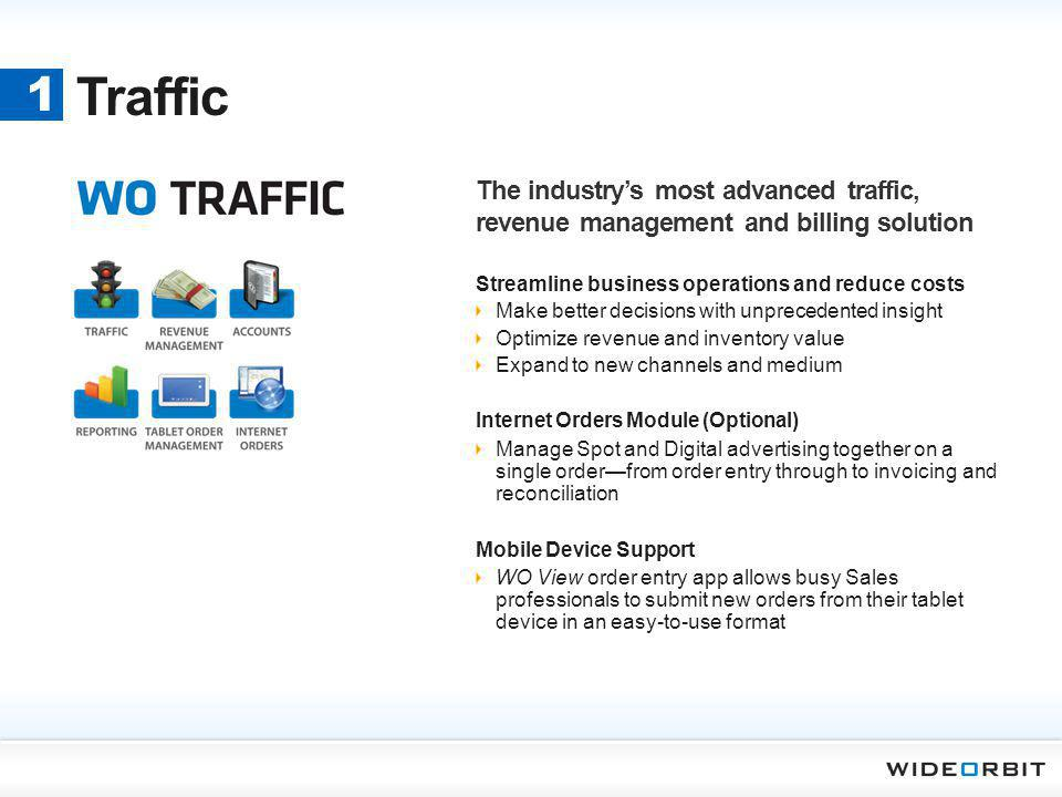 Traffic Streamline business operations and reduce costs Make better decisions with unprecedented insight Optimize revenue and inventory value Expand t