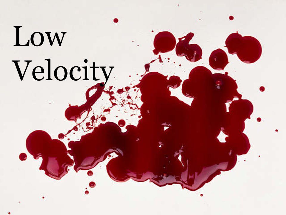Low Velocity