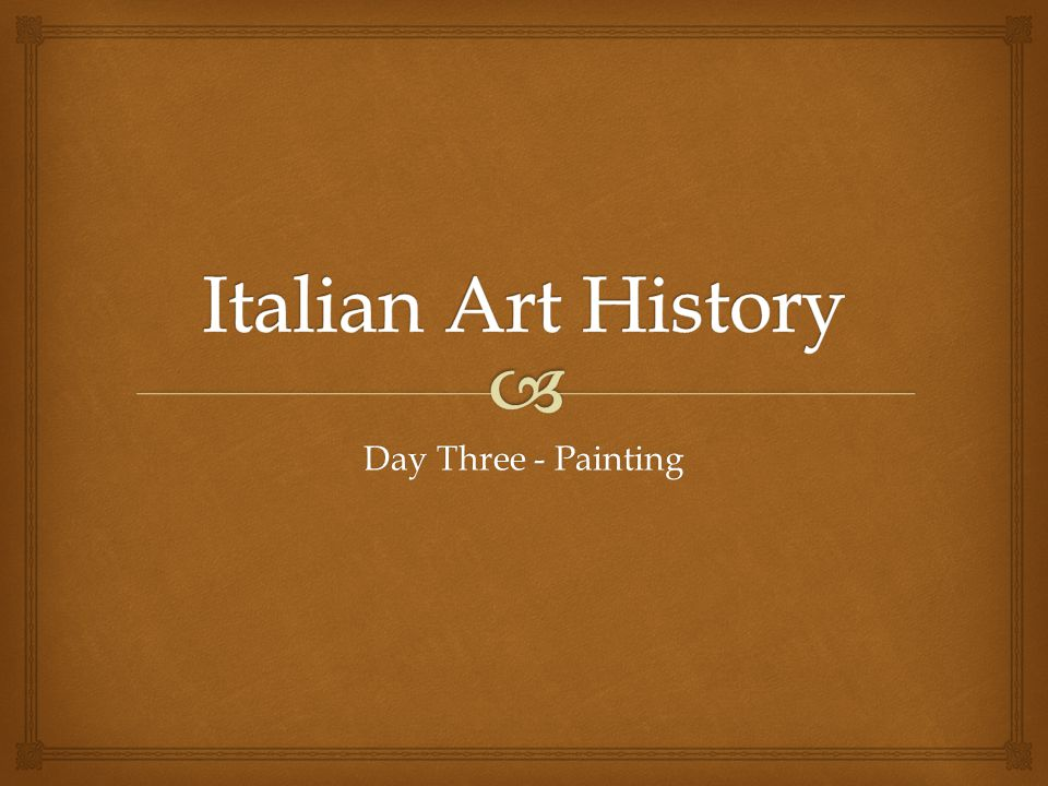 Day Three - Painting