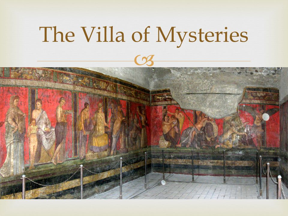  The Villa of Mysteries