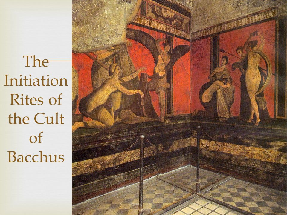  The Initiation Rites of the Cult of Bacchus