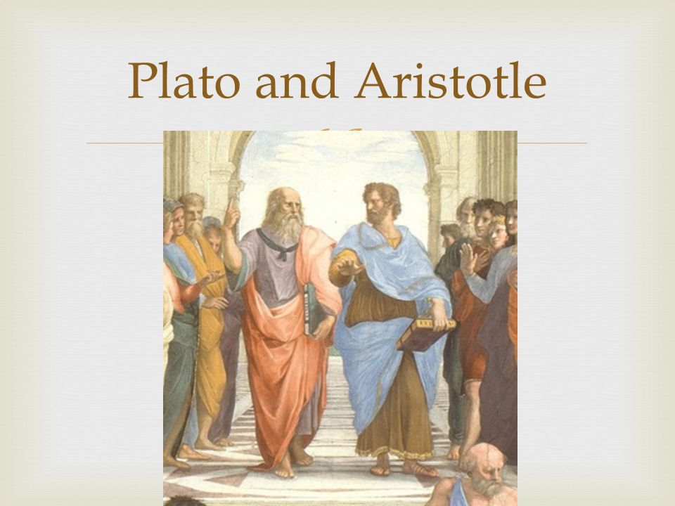  Plato and Aristotle