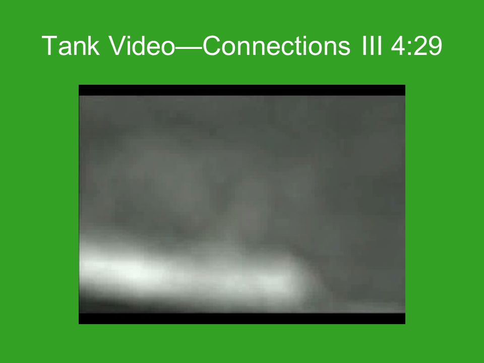 Tank Video—Connections III 4:29