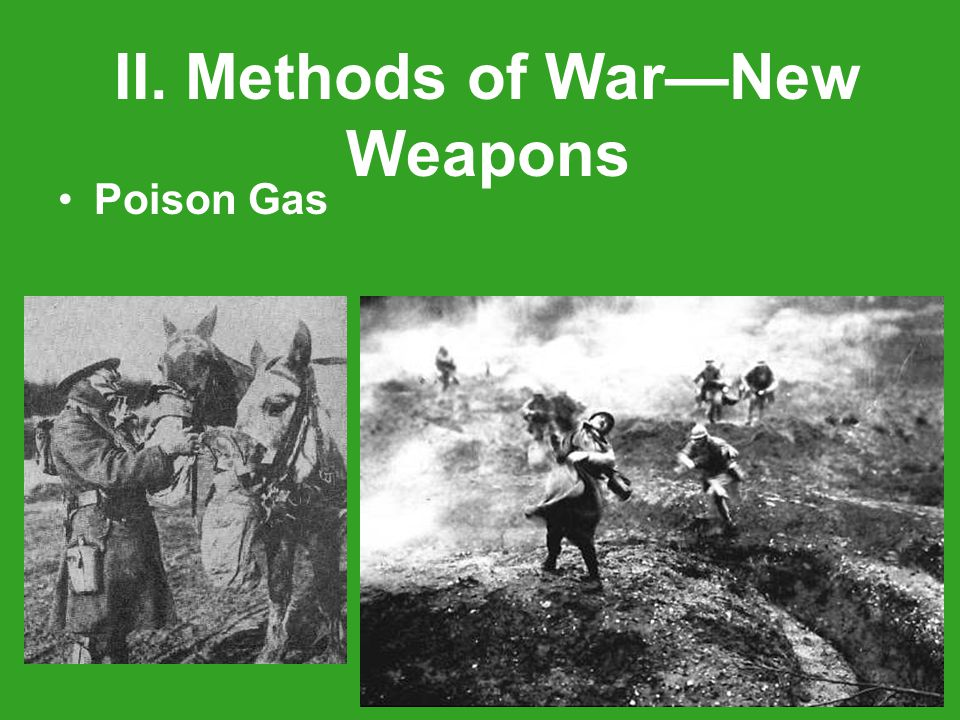 Poison Gas II. Methods of War—New Weapons