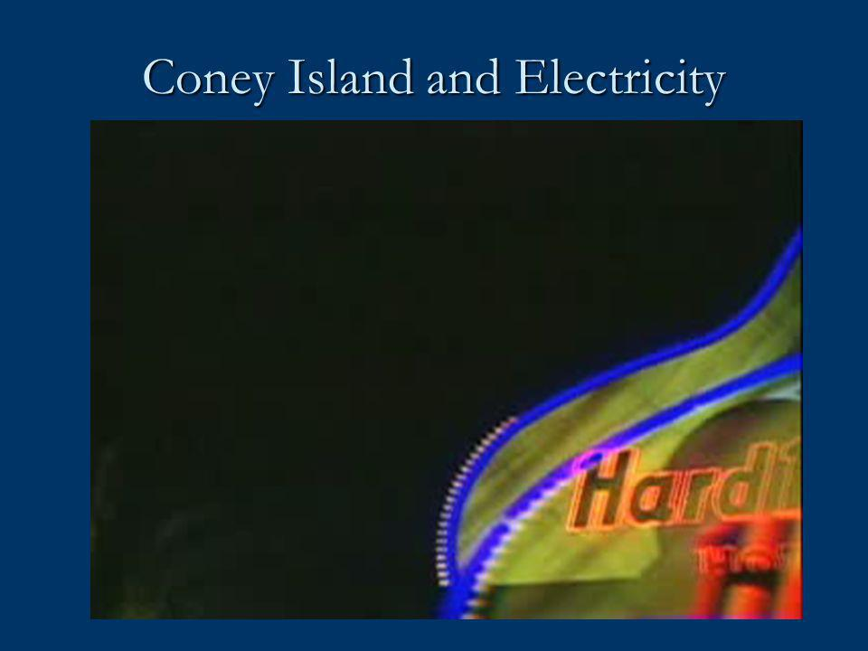 Coney Island and Electricity